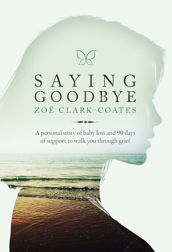 Book Cover of Saying Goodbye by Zoe Clark-Coates